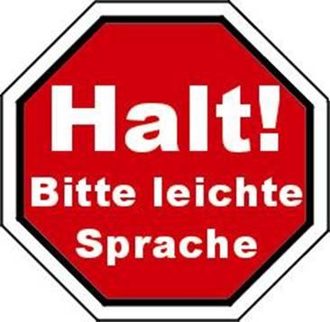Schild mit Halt! Bitte leichte Sprache